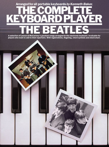 The Complete Keyboard Player: The Beatles (noty, akordy, texty)