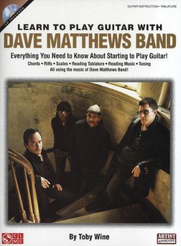 Toby Wine: Learn To Play Guitar With Dave Matthews Band (+doprovodné CD)
