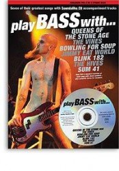 Play Bass With... Queens Of The Stone Age, The Vines, Bowling For Soup, Jimmy Eat World, Blink 182, The Hives & Sum 41 (noty, tabulatury, baskytara) (+doprovodné CD)