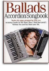 Accordion Songbook Ballads (noty, akordeon)