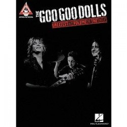 The Goo Goo Dolls: Greatest Hits Volume One - The Singles (tabulatury, noty, kytara)