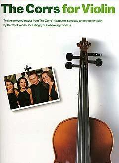 The Corrs For Violin (noty, housle s texty & akordy)