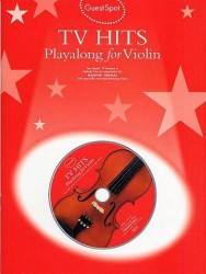 Guest Spot: TV Hits Playalong For Violin (noty, housle) (+CD)
