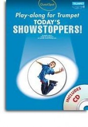Guest Spot Playalong For Trumpet: Today's Showstoppers (noty, trubka) (+CD)