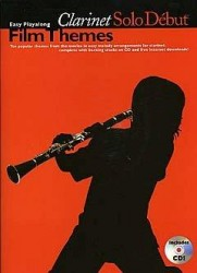 Solo Debut: Film Themes - Easy Playalong Clarinet (noty, klarinet)