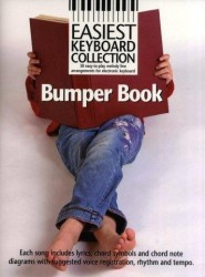 Easiest Keyboard Collection: Bumper Book (noty, akordy, texty)