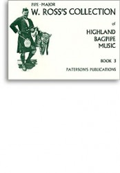 W. Ross's Collection Of Highland Bagpipe Music Book 3 (noty, dudy)