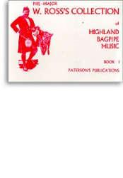 W. Ross's Collection Of Highland Bagpipe Music Book 1 (noty, dudy)
