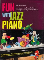 Schoenmehl Mike: Fun with Jazz Piano III