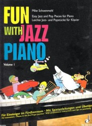 Mike Schoenmehl: Fun with Jazz Piano I