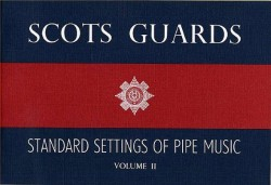 Scots Guards Standard Settings Of Pipe Music Volume 2 (noty na dudy)