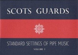 Scots Guards Standard Settings Of Pipe Music Volume 1 (noty na dudy)