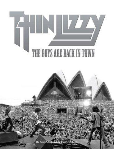Scott Gorham & Harry Doherty: Thin Lizzy - The Boys Are Back In Town (biografie)
