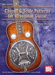 Stacy Phillips: Chords and Scale Patterns for Resonator Guitar (akordy a stupnice pro dobro)