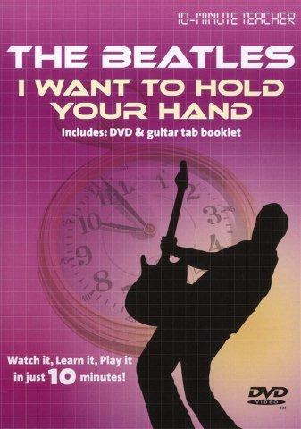 10-Minute Teacher: The Beatles - I Want To Hold Your Hand (DVD) (video škola hry na kytaru)