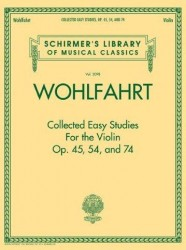 Franz Wohlfahrt: Collected Easy Studies For The Violin (noty na housle)