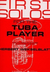 First Solos For The Tuba Player (noty na tubu, klavír)