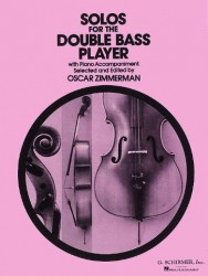 Solos For The Double Bass Player (Ed. Oscar Zimmerman) (noty na kontrabas, klavír)