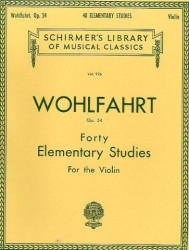 Franz Wohlfahrt: Forty Elementary Studies For Solo Violin Op.54 (noty na housle)