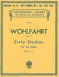 Franz Wohlfahrt: Sixty Studies For Solo Violin Op.45 Book 1 Nos.1-30 (noty na housle)