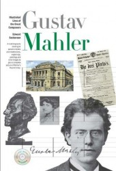 New Illustrated Lives of Great Composers: Gustav Mahler
