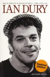 Ian Dury: Sex & Drugs & Rock 'N' Roll