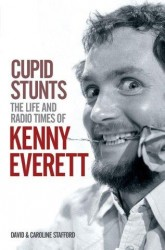 Cupid Stunts: The Life Of Kenny Everett (životopis v angličtině)