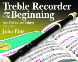 John Pitts: Treble Recorder From The Beginning - Pupil Book (Revised Full-Colour Edition) (noty na zobcovou flétnu)