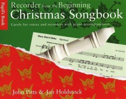 Recorder From The Beginning: Christmas Songbook Pupil's Book (noty na zobcovou flétnu)