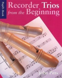 Recorder Trios From The Beginning: Pupil's Book (noty na zobcovou flétnu)