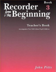 Recorder From The Beginning : Teacher's Book 3 (2004 Edition) (noty na zobcovou flétnu, klavír)