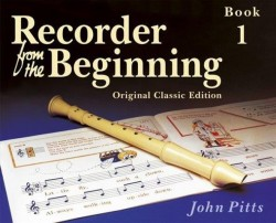 Recorder From The Beginning: Pupil's Book 1 (Classic Edition) (noty na zobcovou flétnu)