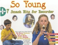 So Young + 7 Smash Hits For Recorder (noty na zobcovou flétnu)