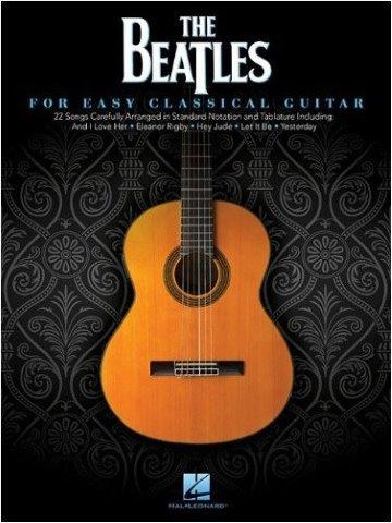 The Beatles: For Easy Classical Guitar (snadné noty, taby na kytaru)