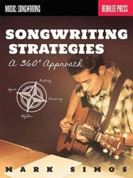 Mark Simos: Songwriting Strategies - A 360-Degree Approach (kniha v angličtině)