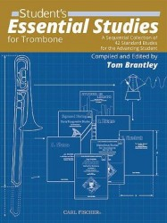 Tom Brantley: Student's Essential Studies For Trombone (noty na pozoun)