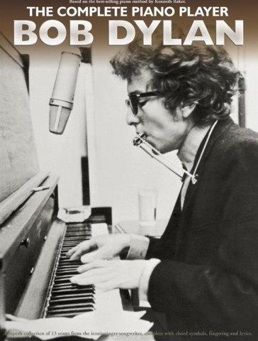 The Complete Piano Player: Bob Dylan (noty na sólo klavír)