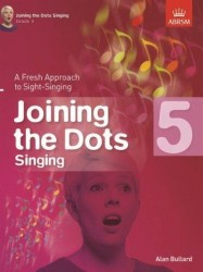 Alan Bullard: Joining The Dots - Singing (Grade 5) (noty na zpěv)