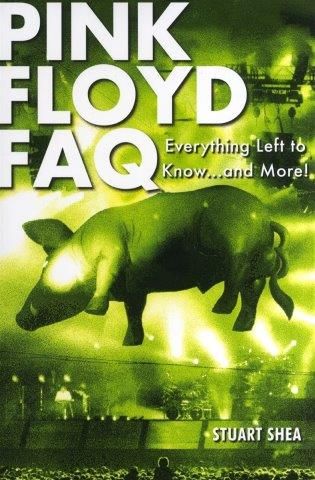 Pink Floyd FAQ - Everything Left To Know... And More! (životopis v angličtině)