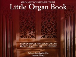 Organists' Charitable Trust - Little Organ Book (noty na varhany)