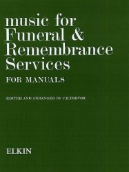 C.H. Trevor: Music For Funeral And Remembrance (Manuals) (noty na varhany)