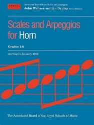 Scales And Arpeggios For Horn Grades 1-8 (noty na lesní roh)