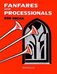 Fanfares And Processionals For Organ (noty na varhany)