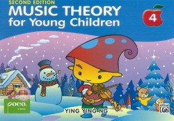 Ying Ying Ng: Music Theory For Young Children - Book 4 (Revised Edition)