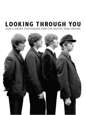 Looking Through You: Rare & Unseen Photographs From The Beatles Book Archive (Hardback Edition) (kniha v angličtině)