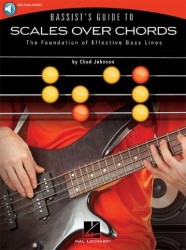 Chad Johnson: Bassist's Guide To Scales Over Chords (bass guitar) (+online audio)