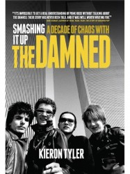 Smashing It Up: A Decade of Chaos With The Damned (životopis v angličtině)