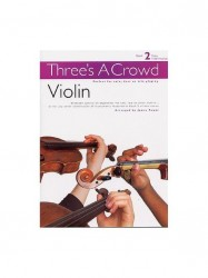 Three's A Crowd: Book 2 Violin (noty na housle)
