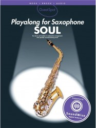 GuestSpot: Playalong For Saxophone - Soul (noty na saxofon) (+online audio)
