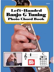 William Bay: Left-Handed Banjo G Tuning Photo Chord Book (akordy na levoruké banjo)